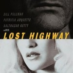 """Lost-Higway-01"" by Source. Licensed under Fair use via Wikipedia - https://en.wikipedia.org/wiki/File:Lost-Higway-01.jpg#/media/File:Lost-Higway-01.jpg"